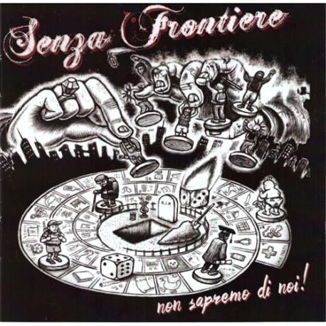 Senza Frontiere - Non sapremo di noi! (CD)