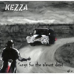 Kezza  -  Songs for the almost dead   (LP)