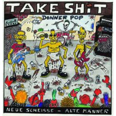 Take Shit - Neue scheiße - alte Männer  (CD)