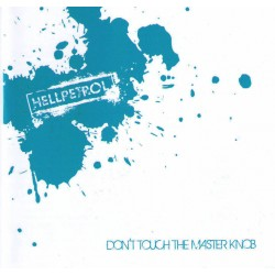 Hellpetrol  -  Don't touch the master knob  (CD)