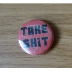 Take Shit - Logo 1 (Button)