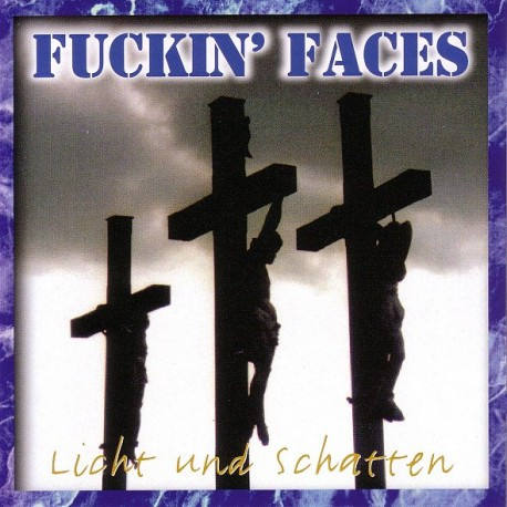 Fuckin' Faces - Licht und Schatten  (LP)