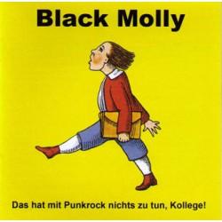 Black Molly  -  Das hat mit Punrock nichts zu tun Kollege  (CD)