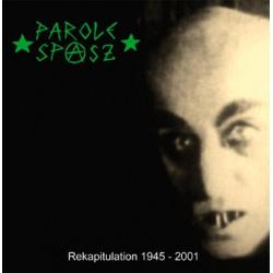 Parole Spasz - Rekapitulation 1945-2001  (LP)