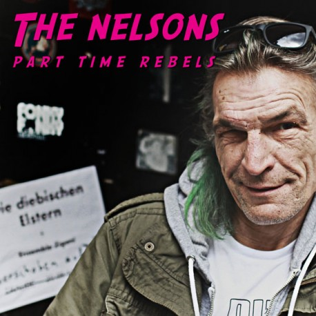 The Nelsons - Part Time Rebels  (LP)