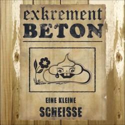 Exkrement Beton - Eine kleine Scheiße  (CD)