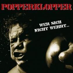 Popperklopper - Wer sich nicht wehrt...  (CD)
