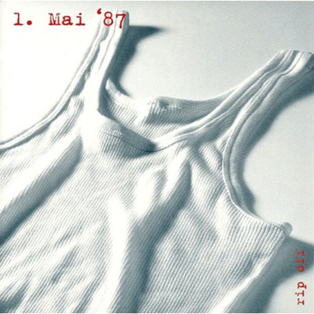 1.Mai'87 - Rip off (CD)
