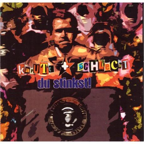 Kaputt und schlecht - Du stinkst!  (CD)