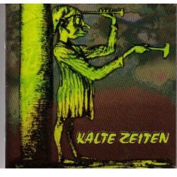 Kalte Zeiten  -  Der Schlag ins Leere  (CD)