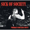 Sick of Society - Niemals wie der Rest  (CD)