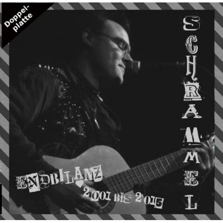 Schrammel - Endbilanz 2001 bis 2015  (Do-LP)