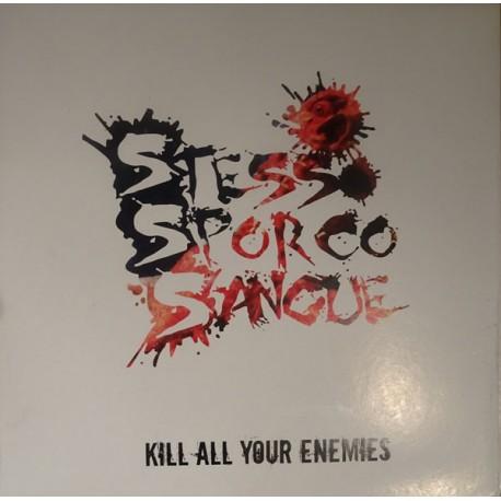 Stesso Sporco Sangue - Kill all yozer enemies  (LP)