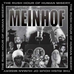 Meinhof - The Rush Hour Of Human Misery  (LP)