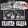 Die Schwarzen Schafe / Naked Aggression – Break free (Split-EP)