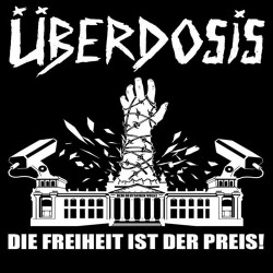Überdosis  -  Die Freiheit ist der Preis  (CD)