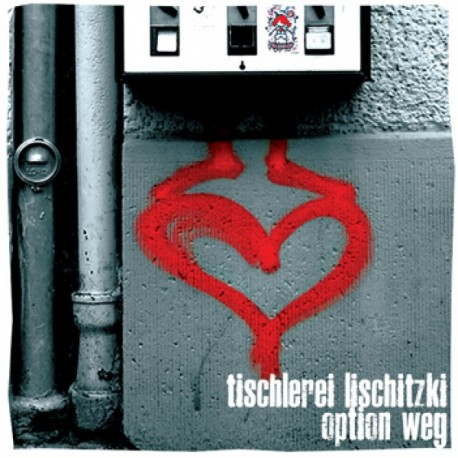"Tischerei Lischitzki / Option Weg - Split EP (7"")"