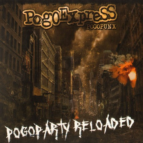 Pogoexpress - Pogoparty Reloaded (LP)