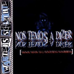 Wärters Schlechte  -  Nos Temos A Dizer   (CD)